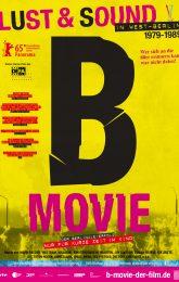 B Movie: Lust & sound in west Berlin