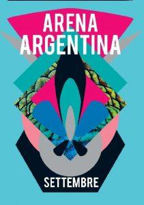 Arena Argentina programma settembre 2018